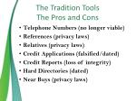 the tradition tools the pros and cons