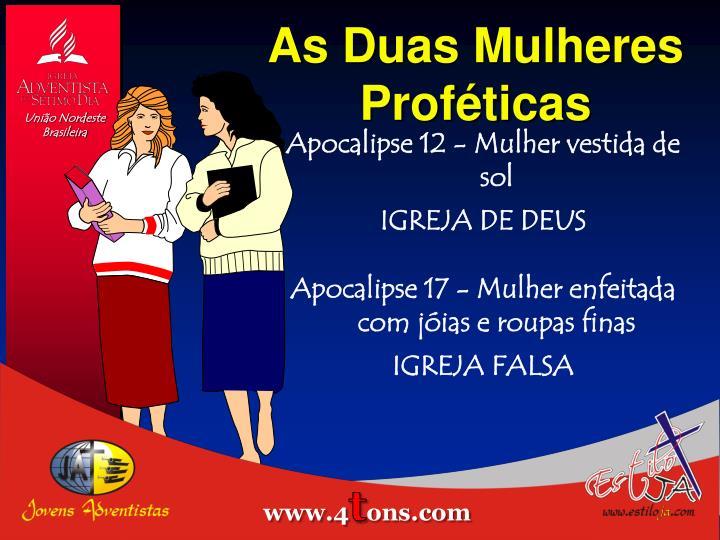 As Duas Mulheres Proféticas