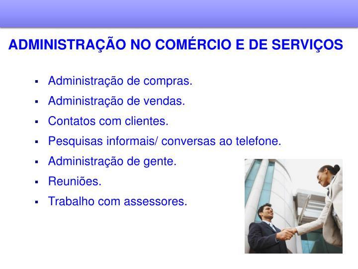 ADMINISTRAÇÃO NO COMÉRCIO E DE SERVIÇOS