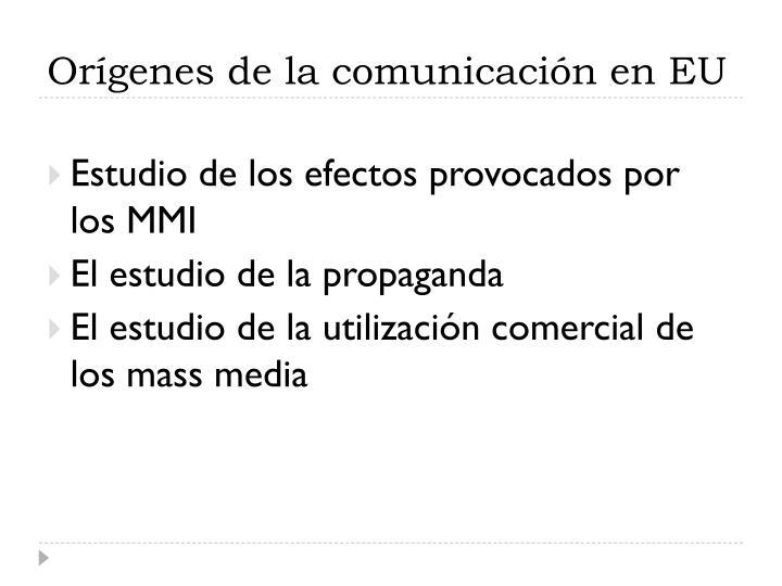 Orígenes de la comunicación en EU