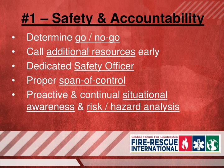 #1 – Safety & Accountability