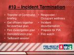 10 incident termination