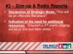 3 size up radio reports13