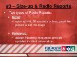 3 size up radio reports4