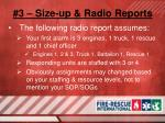 3 size up radio reports9