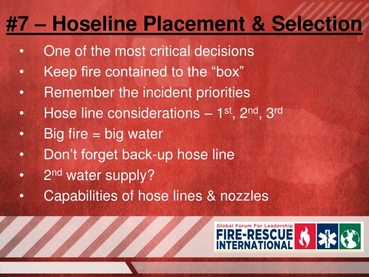 #7 – Hoseline Placement & Selection