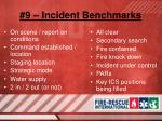 9 incident benchmarks