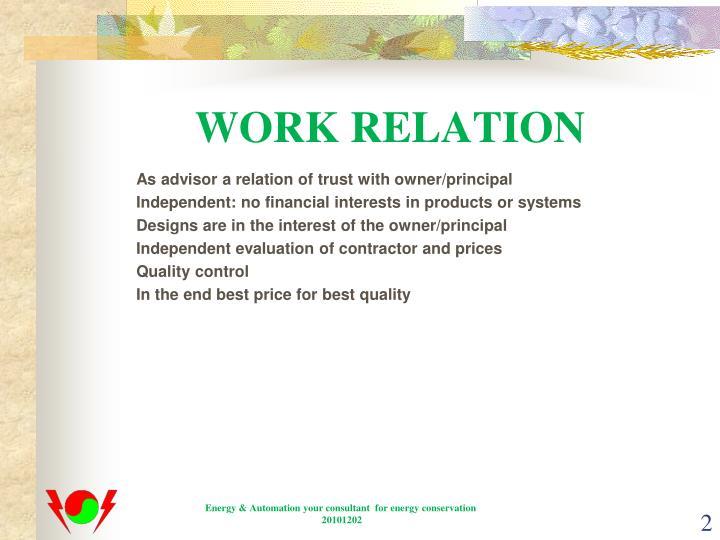 WORK RELATION