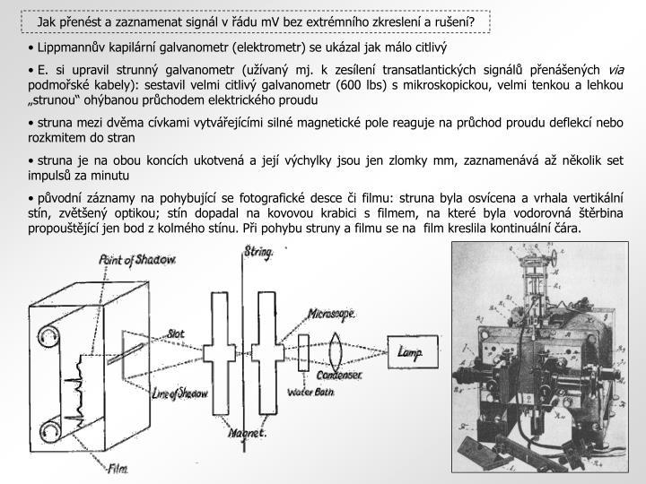 Jak přenést a zaznamenat signál v řádu mV bez extrémního zkreslení a rušení?