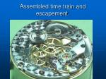 assembled time train and escapement