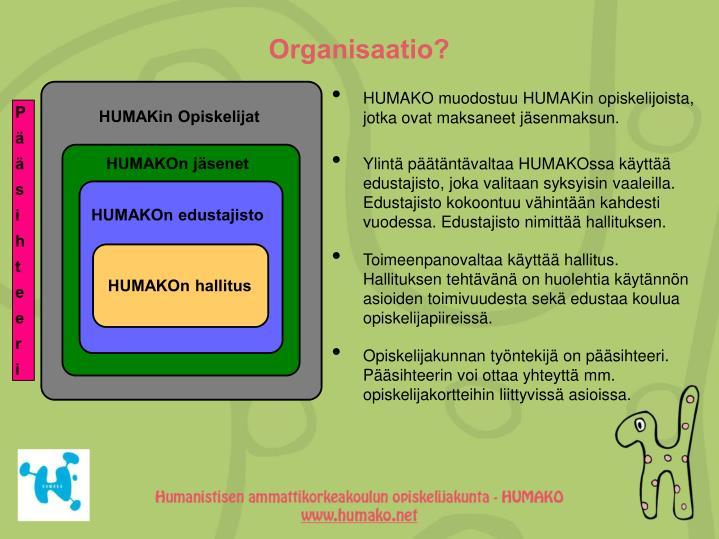 Organisaatio?
