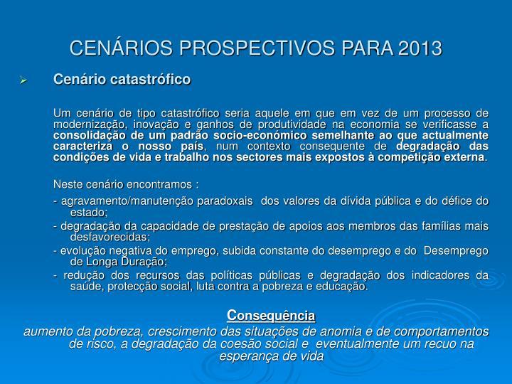 CENÁRIOS PROSPECTIVOS PARA 2013