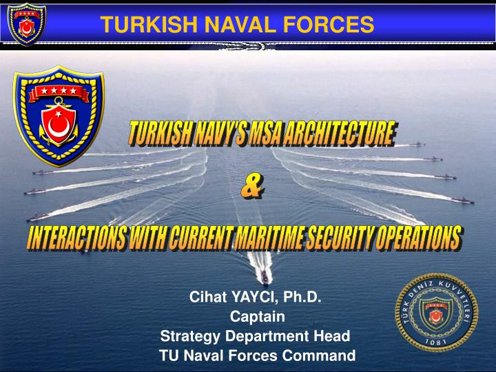 TURKISH NAVY'S MSA ARCHITECTURE