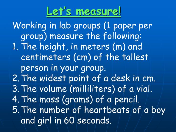 Let's measure!
