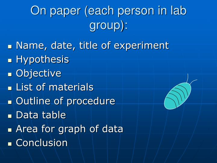 On paper (each person in lab group):