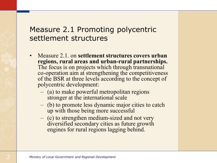 Measure 2 1 promoting polycentric settlement structures