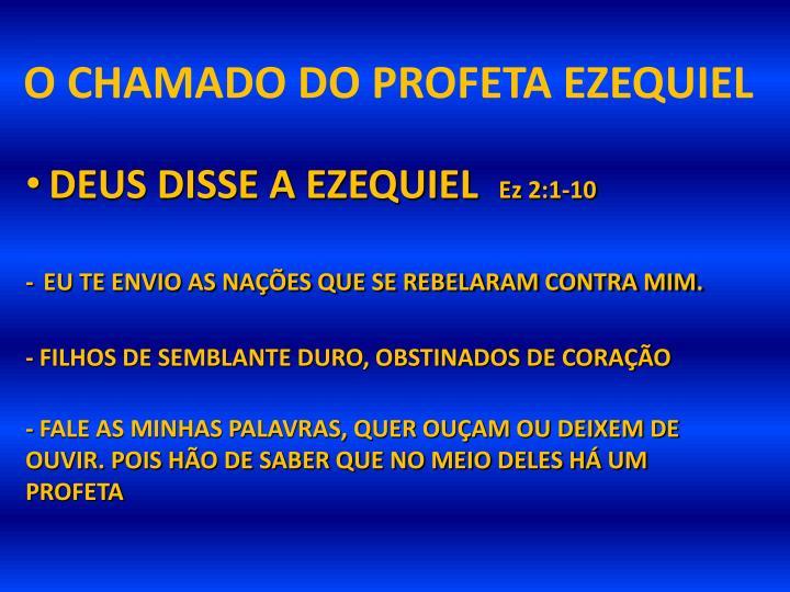 O CHAMADO DO PROFETA EZEQUIEL