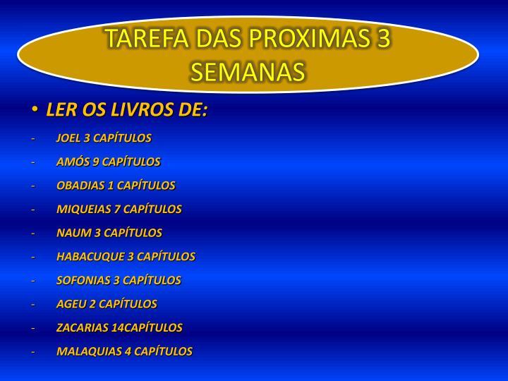 TAREFA DAS PROXIMAS 3 SEMANAS