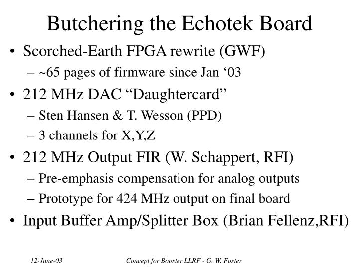 Butchering the Echotek Board
