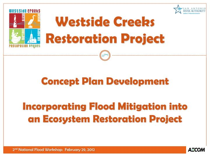 Concept plan development incorporating flood mitigation into an ecosystem restoration project
