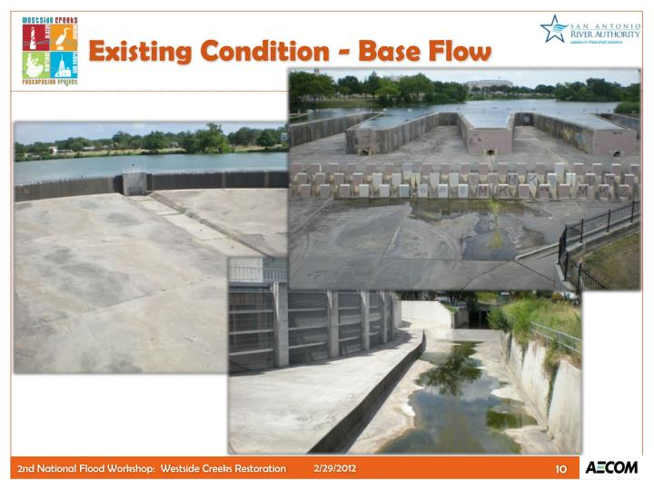 Existing Condition - Base Flow