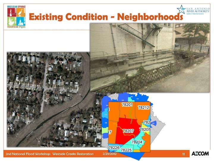 Existing Condition - Neighborhoods