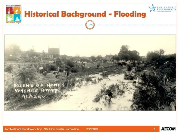 Historical Background - Flooding