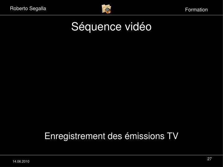 Enregistrement des émissions TV