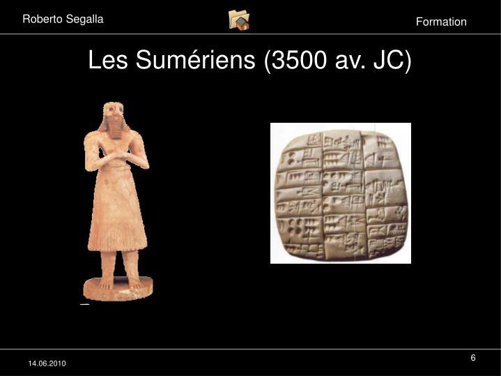Les Sumériens (3500 av. JC)