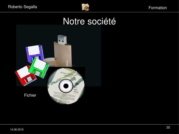 Notre société