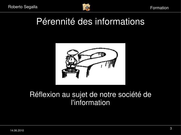 Pérennité des informations