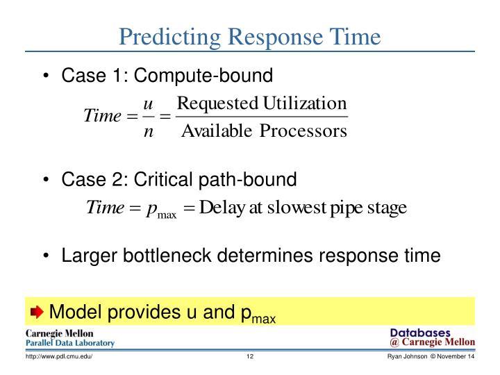 Predicting Response Time