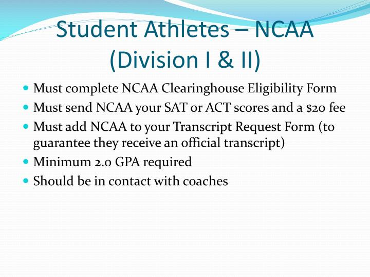 Student Athletes – NCAA (Division I & II)