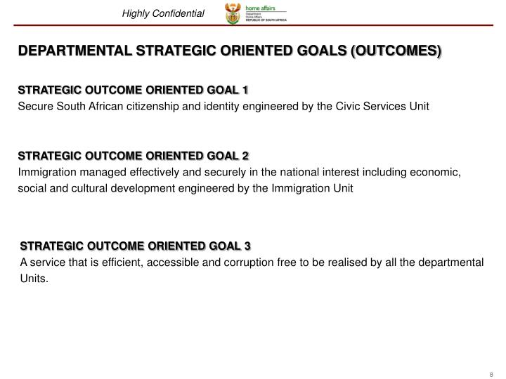 DEPARTMENTAL STRATEGIC ORIENTED GOALS (OUTCOMES)