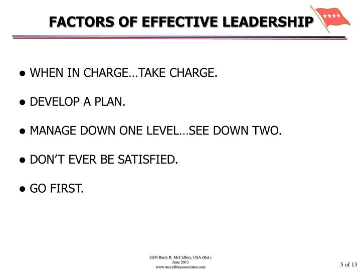 FACTORS OF EFFECTIVE LEADERSHIP
