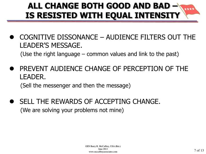 ALL CHANGE BOTH GOOD AND BAD –