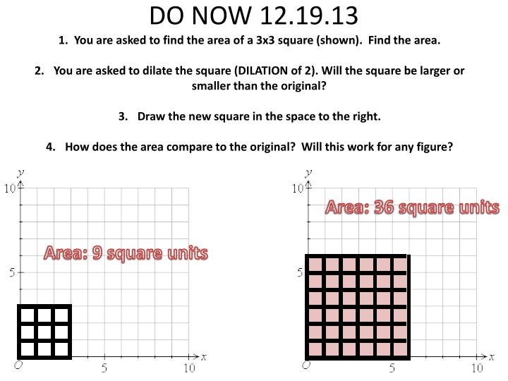 1.  You are asked to find the area of a 3x3 square (shown).  Find the area.