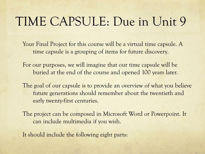 TIME CAPSULE: Due in Unit 9