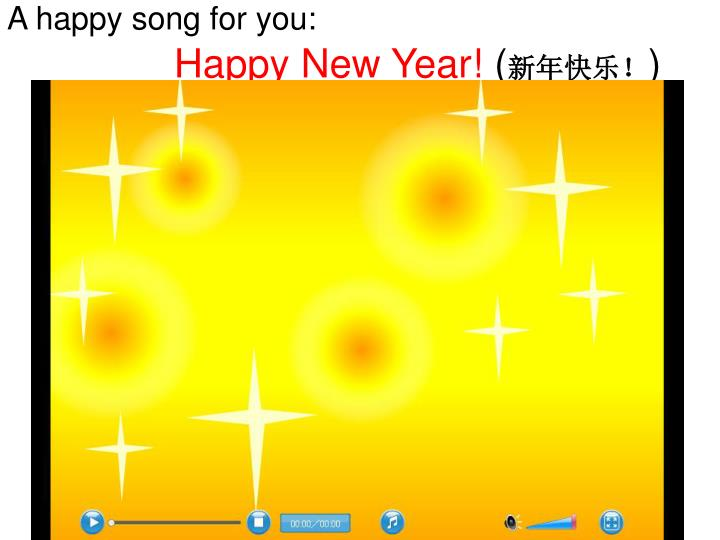 A happy song for you happy new year