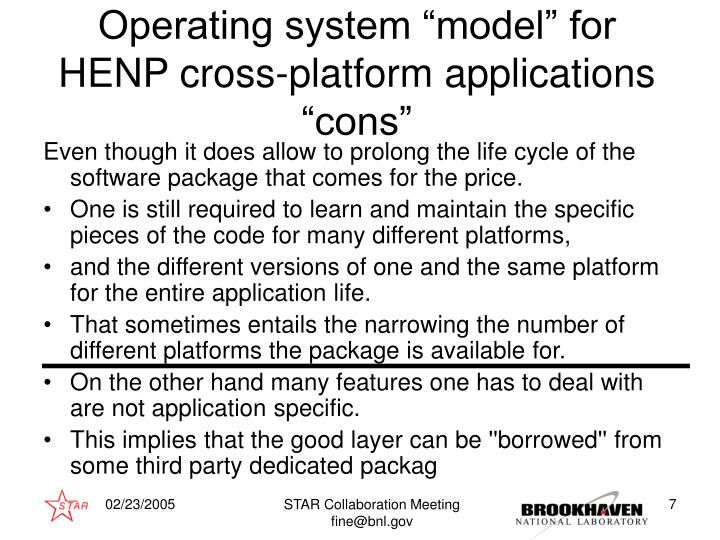 "Operating system ""model"" for HENP cross-platform applications"