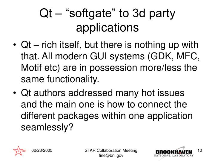 "Qt – ""softgate"" to 3d party applications"