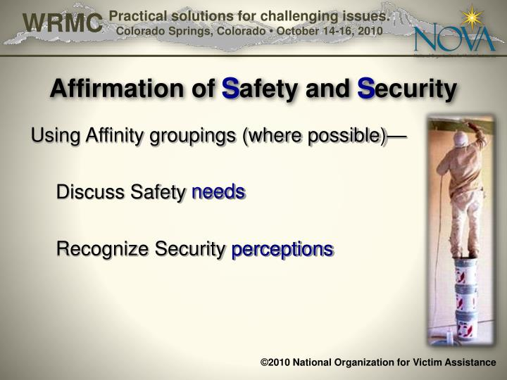 Affirmation of Safety and Security