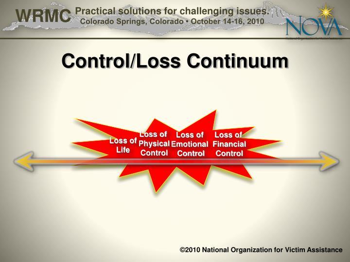 Control/Loss Continuum