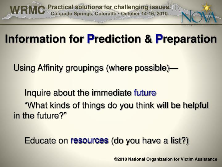 Information for Prediction & Preparation