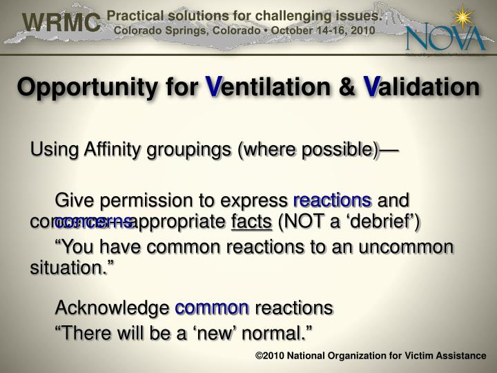 Opportunity for Ventilation & Validation