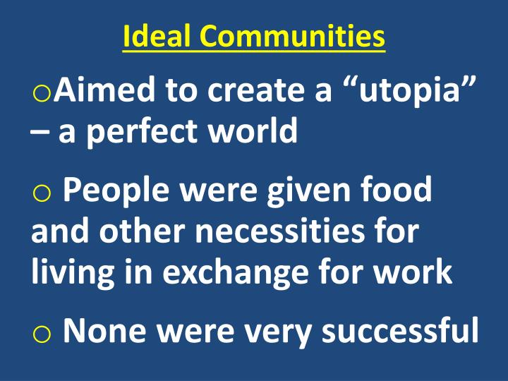 Ideal Communities