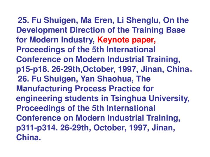 25. Fu Shuigen, Ma Eren, Li Shenglu, On the Development Direction of the Training Base for Modern Industry,