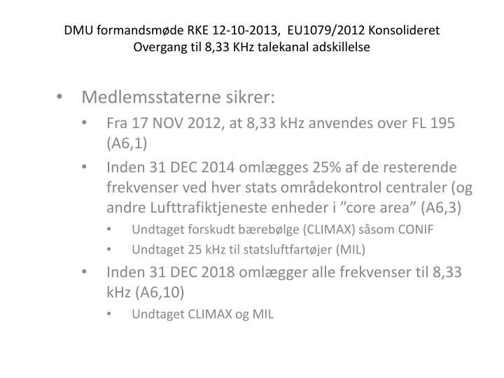DMU formandsmøde RKE 12-10-2013,  EU1079/2012 Konsolideret