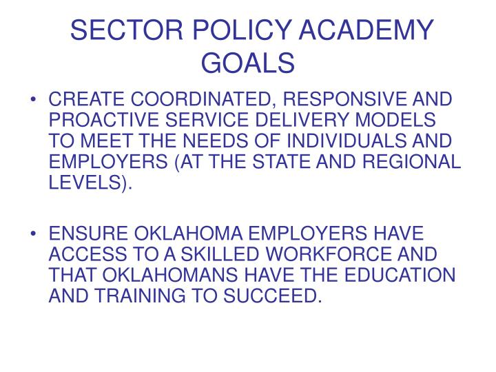 SECTOR POLICY ACADEMY GOALS