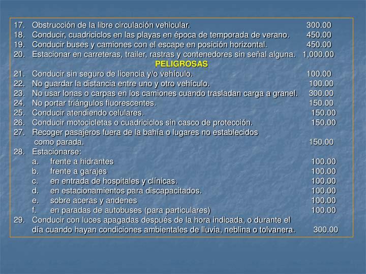 Obstrucción de la libre circulación vehicular. 300.00